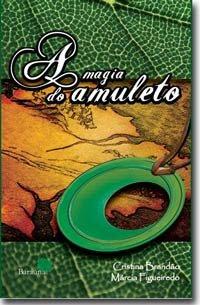 A Magia do Amuleto