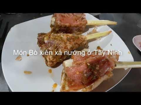 Món bò tơ Tây Ninh xiên xả nướng hấp dẫn!