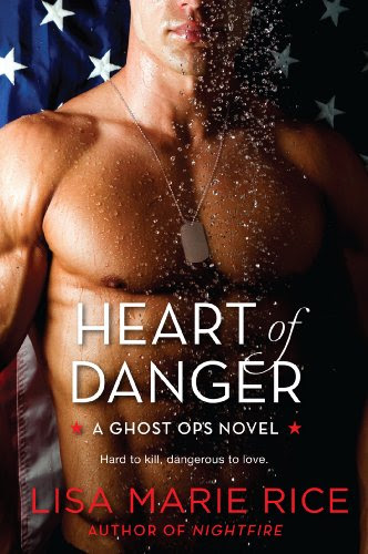 Heart of Danger: A Ghost Ops Novel by Lisa Marie Rice