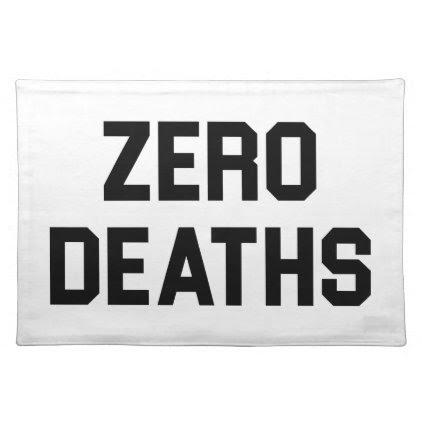 Zero Deaths Placemat