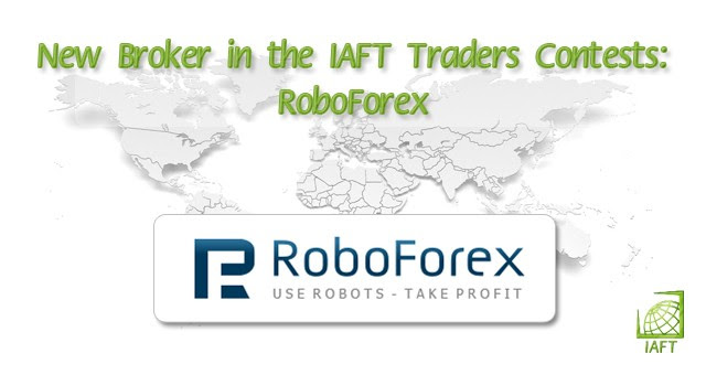 New Broker in the IAFT Traders Contests RoboForex