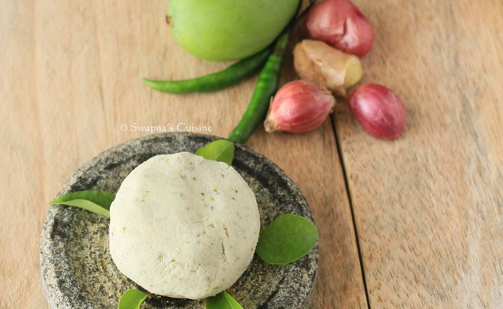 Vettu Cake Recipe Kerala Style: Swapna's Cuisine: Pacha Manga Chammanthi / Raw Mango Chutney