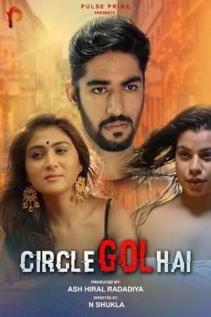 Circle Gol Hai (2020) - PulsePrime Short Film