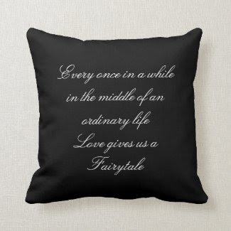 Love and Fairytale Quote Pillow