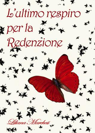 L'ultimo respiro per la redenzione (Trilogia del Peccato, #3)
