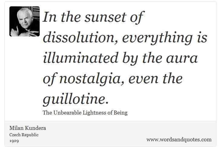 On Nostalgia In The Sunset Of Dissolution Everything Is Ill
