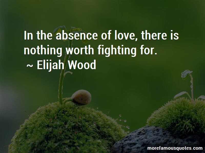 Quotes About Worth Fighting For Top 142 Worth Fighting For Quotes