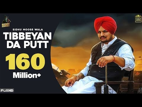 Tibeyan Da Putt - Sidhu Moose Wala - Punjabi Video Song