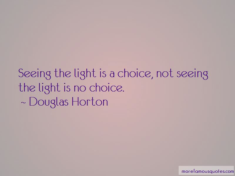 Quotes About Seeing The Light Top 52 Seeing The Light Quotes From