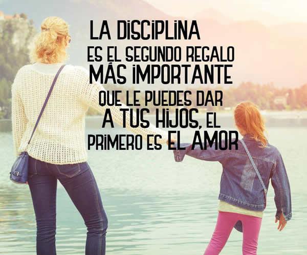 Frases De Disciplina Para Tus Hijos Consejosdeldia Com