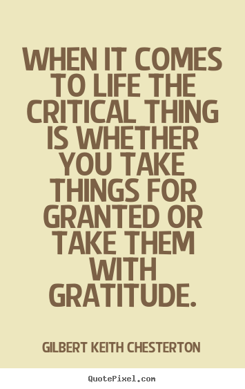 Quotes About Life When It Comes To Life The Critical Thing Is