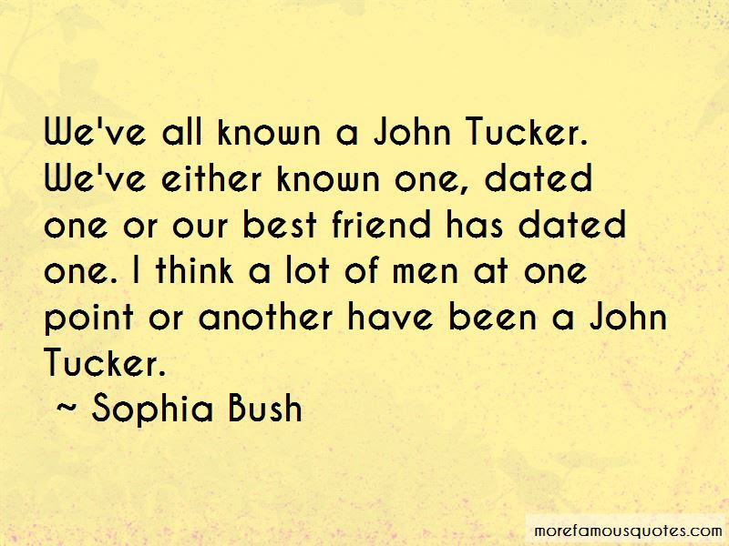 John Tucker Quotes Top 4 Quotes About John Tucker From Famous Authors