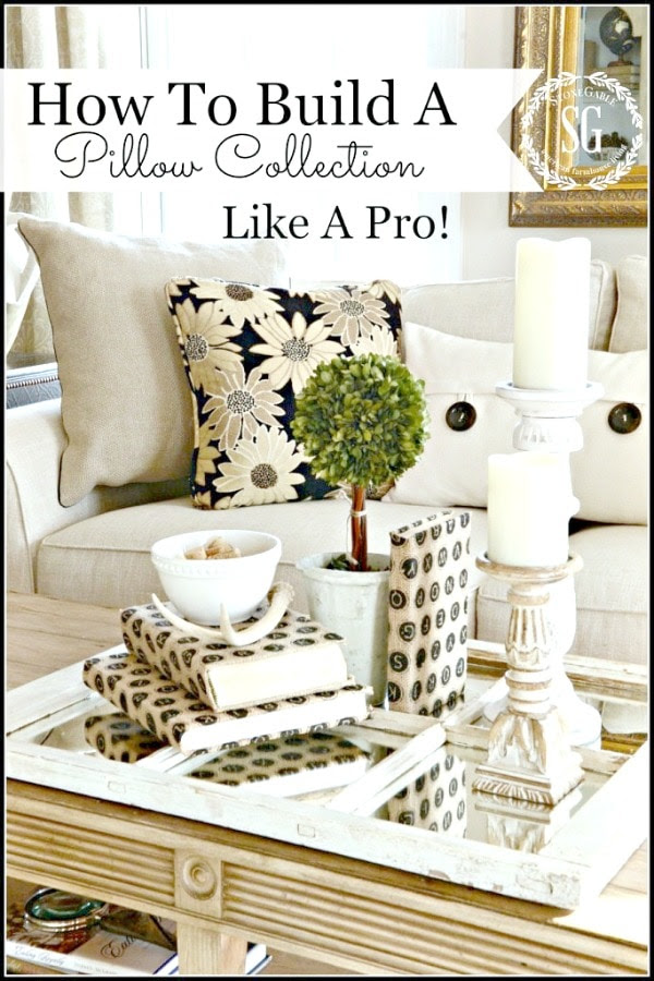 HOW-TO-BUILD-A-PILLOW-COLLECTION-LIKE-A-PRO-easy-tips-for-gorgeous-pillow-arrangements-stonegableblog.com
