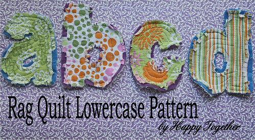 Download Lowercase Pattern for Rag Quilt Letters Now