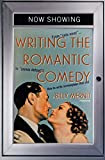 Writing the Romantic Comedy