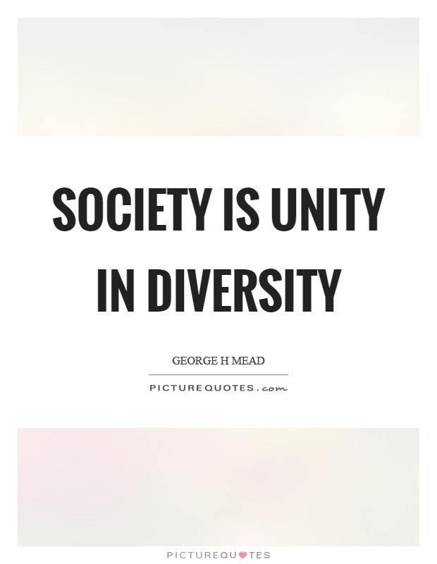 Society Is Unity In Diversity Picture Quotes