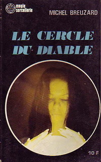 http://lesvictimesdelouve.blogspot.fr/2011/10/le-cercle-du-diable-de-michel-breuzard.html