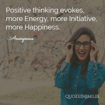 21 Power Of Positive Thinking Quotes Famous Quotes Love Quotes