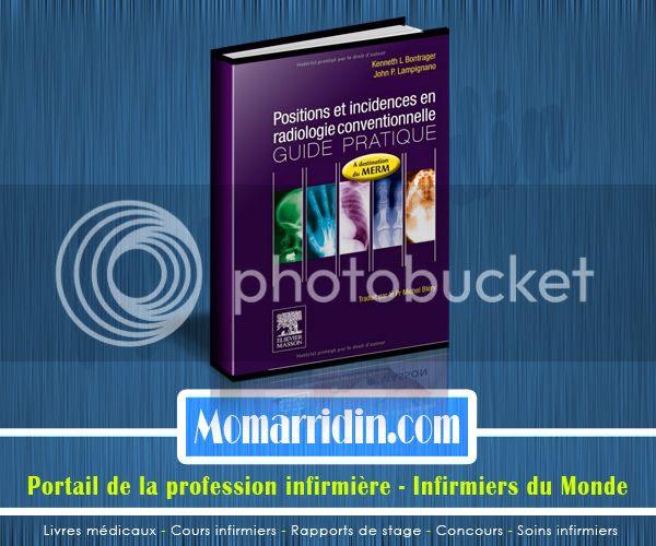 Positions Et Incidence En Radiologie Conventionnelle Livre