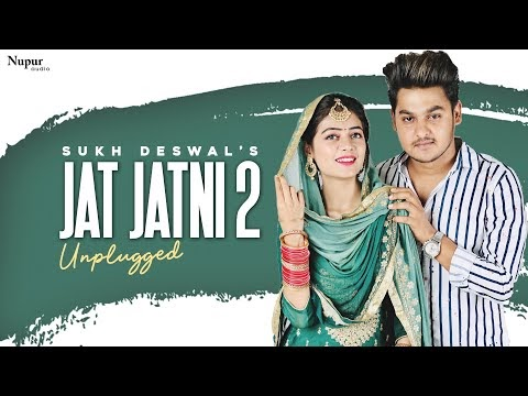 Sukh Deswal : Jat Jatni 2 || Khasa Aala Chahar || New Haryanvi Songs Haryanavi 2020