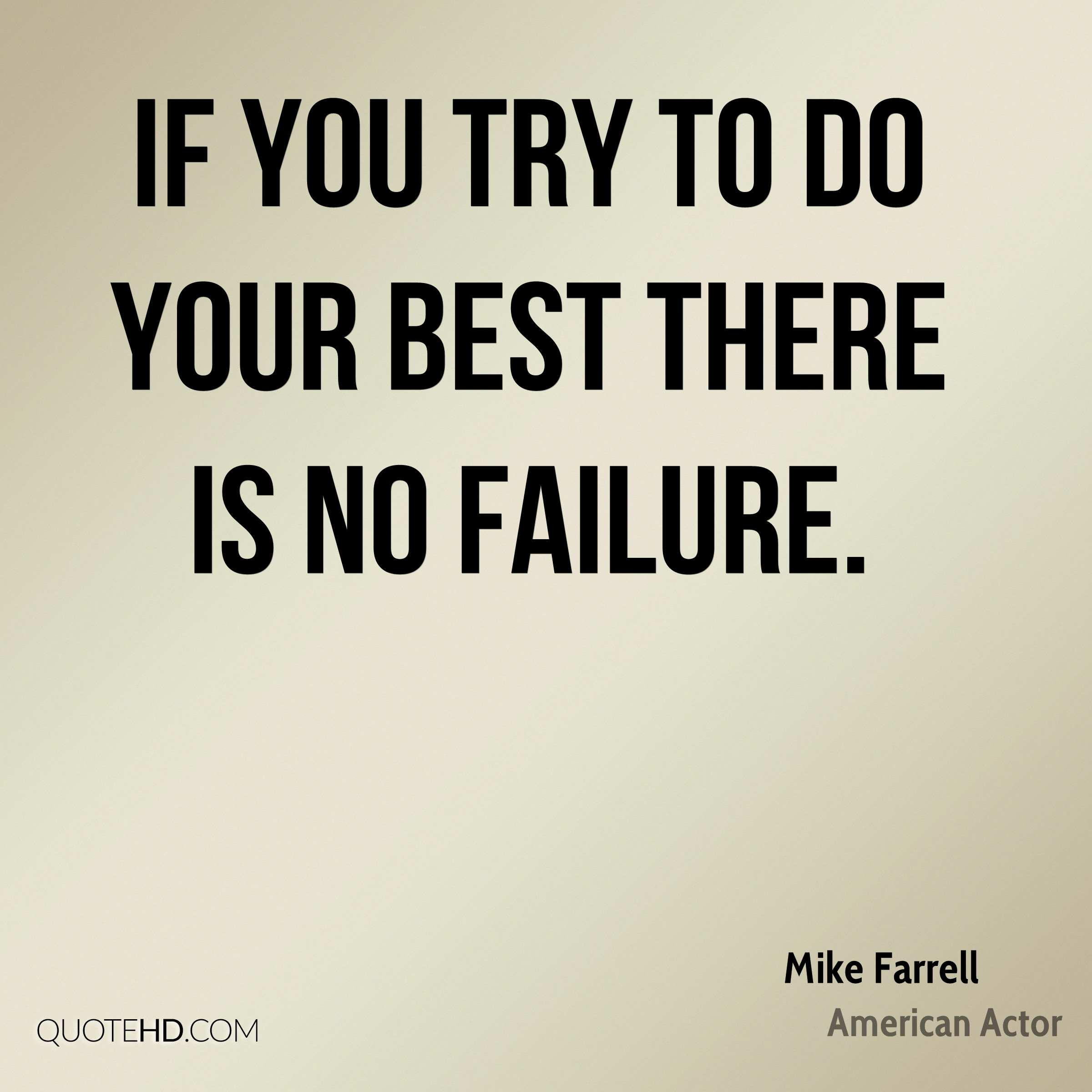 Mike Farrell Quotes Quotehd