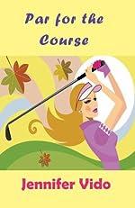 Par for the Course by Jennifer Vido