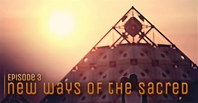 The Bloom Episode 3: New Ways of the Sacred