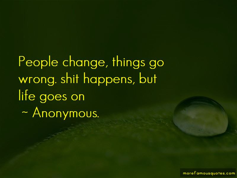 Quotes About Things Change Life Goes On Top 12 Things Change Life