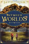Title: Between Worlds, Author: Skip Brittenham