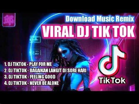 dj tiktok viral lagu slow remix  link  mp