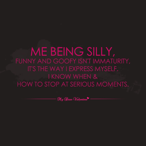 Quotes About Being Fun And Silly 23 Quotes