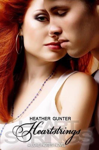 Heartstrings (Love Notes) by Heather Gunter