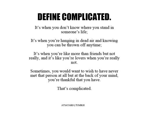 Quotes About Complicated Guys 44 Quotes