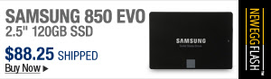"Newegg Flash – SAMSUNG 850 EVO 2.5"" 120GB SSD"