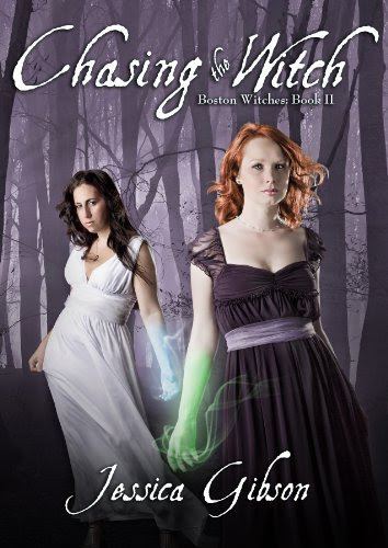Chasing the Witch (Boston Witches) by Jessica Gibson