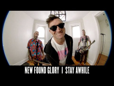 New Found Glory - Stay Awhile (Official Music Video)