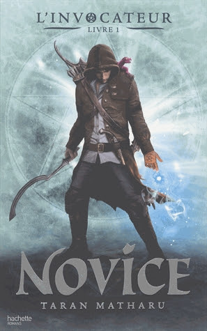 Couverture L'invocateur, tome 1 : Novice