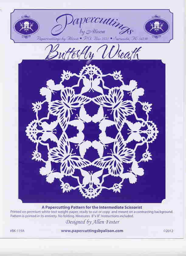 "Butterfly Wreath      $5.95 - NEW!! Layers of delicate gossamer wings form a circular 8"" x 8"" wreath for summertime. Intermediate Advanced... scherenschnitte pattern"