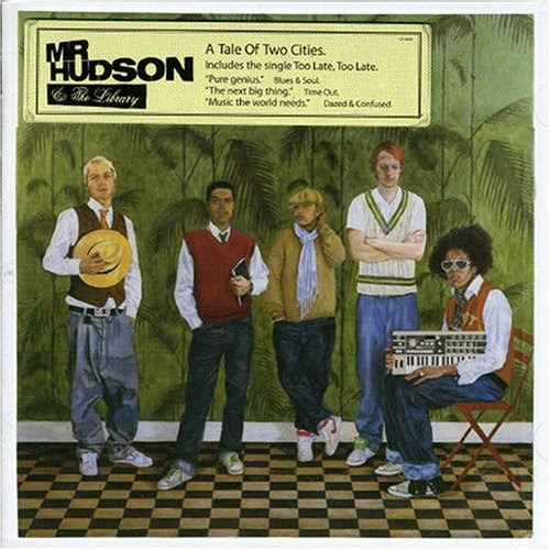 Mr Hudson & The Library - A Tale Of Two Cities