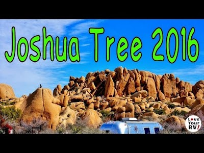 Love Your RV videos: Joshua Tree National Park, Valley of Fire State Park, Whitney Pockets, Virgin River Gorge & Candy Cliffs