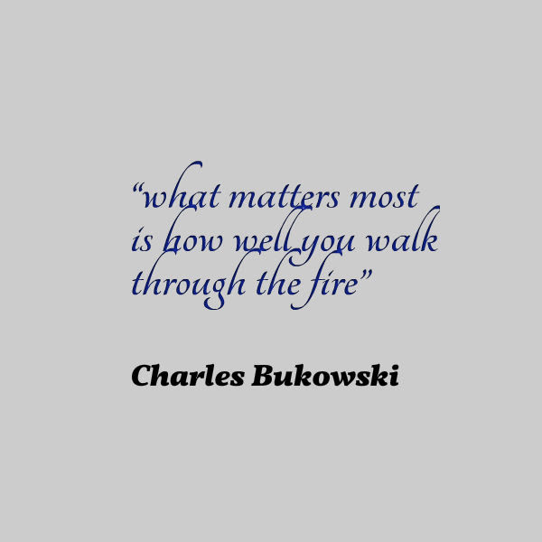 Charles Bukowski Quote About Trials Awesome Quotes About Life