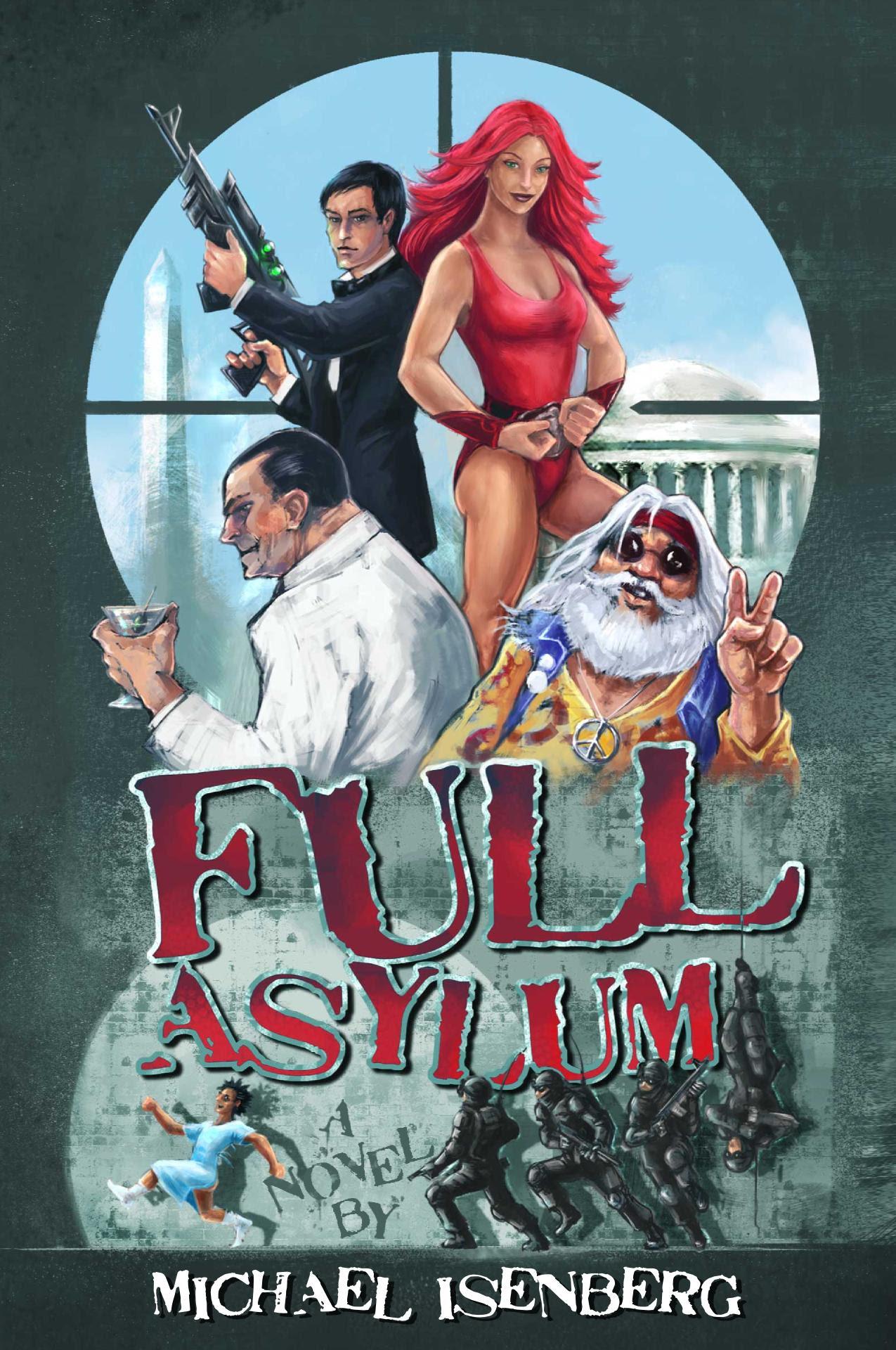 Full Asylum by Michael Isenberg