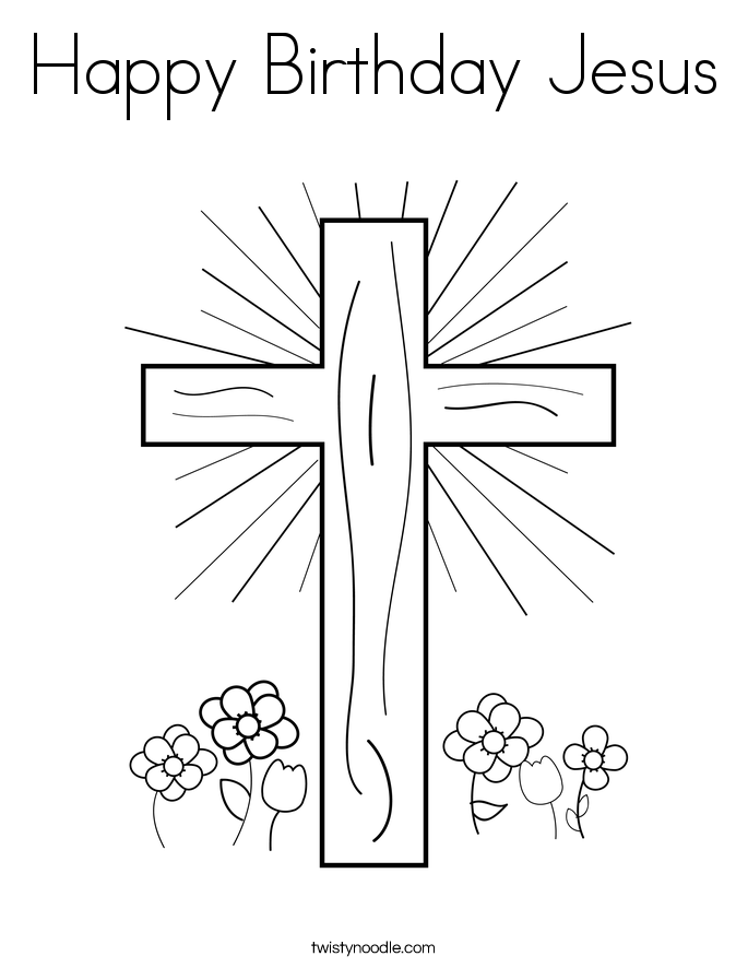 Happy Birthday Jesus Coloring Page - Twisty Noodle