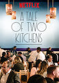Tale of Two Kitchens, A