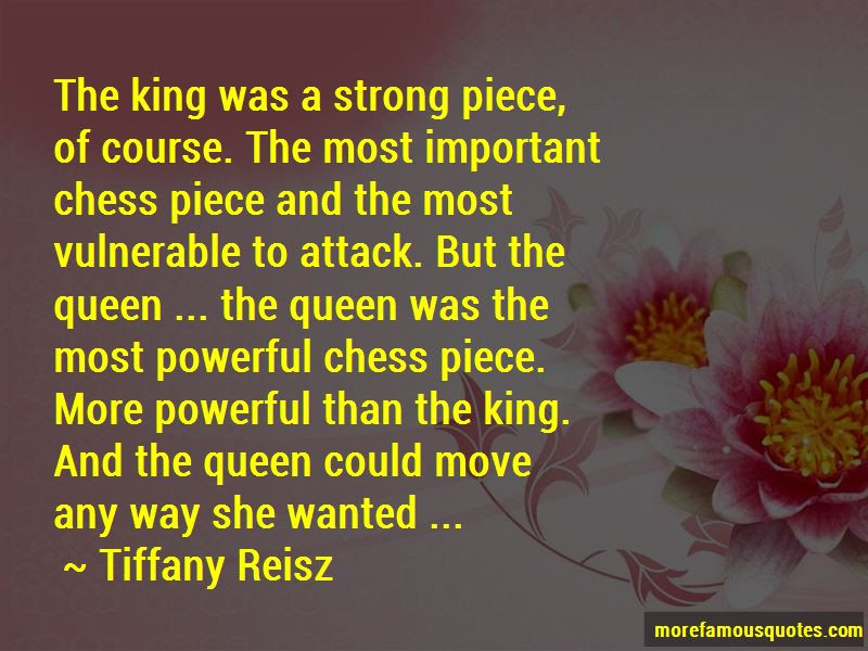 Quotes About Chess King And Queen Top 6 Chess King And Queen Quotes
