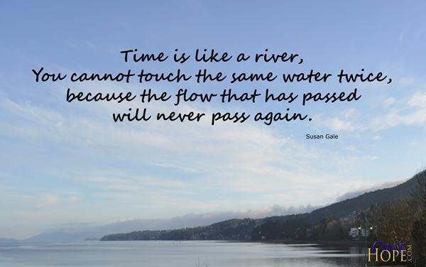 Time Is A River Onehope