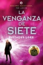 La venganza de siete (Legados de Lorien V) Pittacus Lore