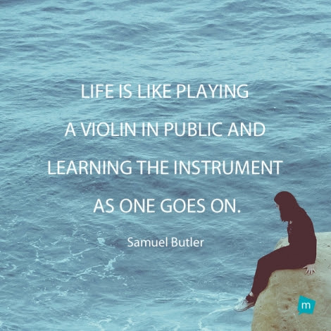 Samuel Butler Quote Life Quote Life Is Like Playing A Violin In