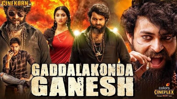 Gaddalakonda Ganesh Full Movie In Hindi Dubbed Download 480p Filmyzilla Movierulz