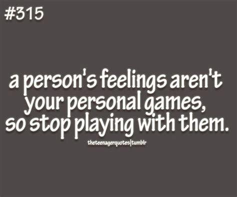 Tumblr Quotes About Not Playing Games